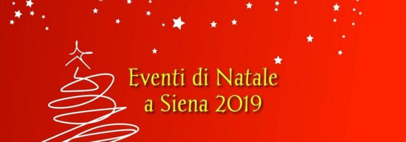 Eventi di Natale a Siena 2019